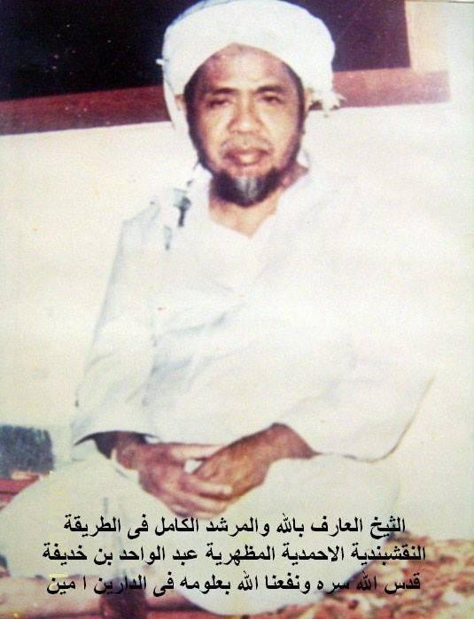 Al-Mursyid Al-Kamil Al-Arif Billah Sayyidina Abdul Wahid Khudzaifah Qs.